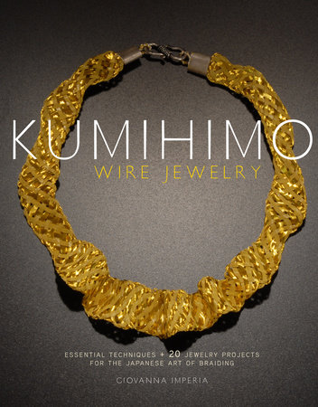 Kumihimo Wire Jewelry by Giovanna Imperia