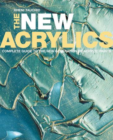 The New Acrylics