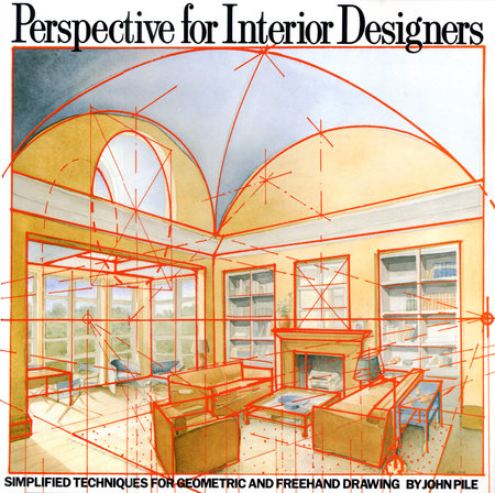Perspective For Interior Designers By John Pile