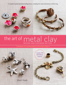 The Art of Metal Clay, Revised and Expanded Edition (with DVD)