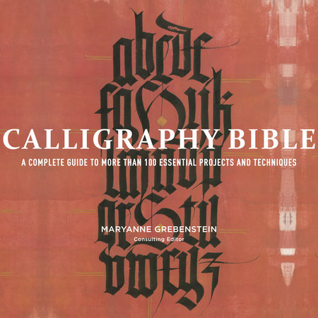 Calligraphy Bible by Maryanne Grebenstein