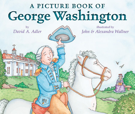 A Picture Book of George Washington by David A. Adler