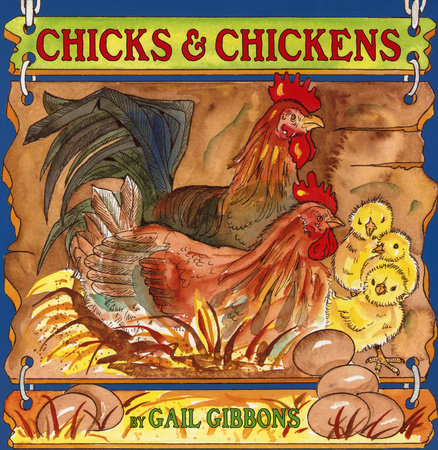 Chicks & Chickens by Gail Gibbons