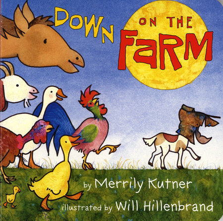 Down on the Farm by Merrily Kutner