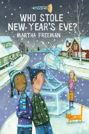 Who Stole New Year's Eve? by Martha Freeman