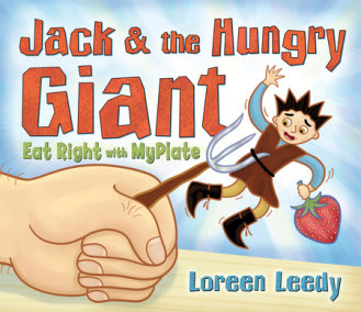 Jack and the Hungry Giant Eat Right With MyPlate