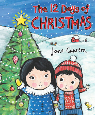Twelve Days Of Christmas Book.The 12 Days Of Christmas By Jane Cabrera 9780823437832 Penguinrandomhouse Com Books
