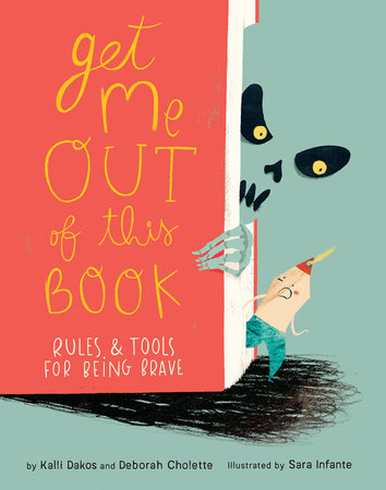 Get Me Out of This Book by Deborah Cholette and Kalli Dakos