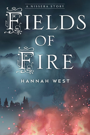 Fields of Fire by Hannah West