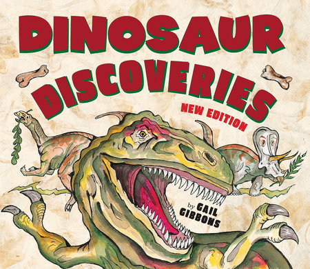 Dinosaur Discoveries by Gail Gibbons