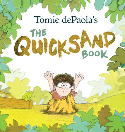 Tomie dePaola's The Quicksand Book by Tomie dePaola