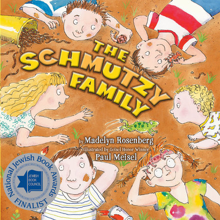 The Schmutzy Family by Madelyn Rosenberg
