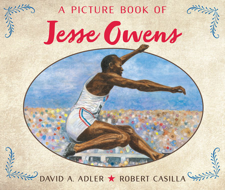 A Picture Book of Jesse Owens by David A. Adler