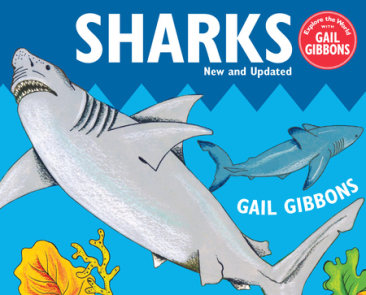 Sharks! (New & Updated Edition)