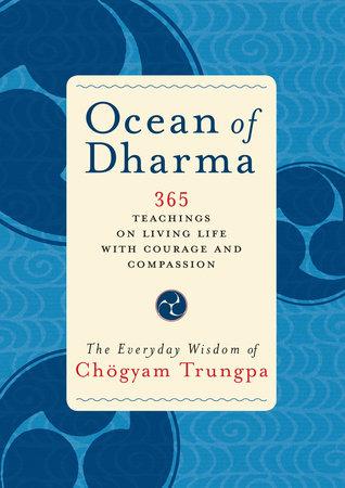 Ocean of Dharma by Chogyam Trungpa