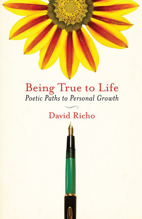 Being True to Life by David Richo