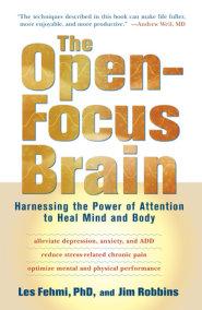 The Open-Focus Brain