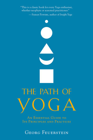 The Path of Yoga by Georg Feuerstein