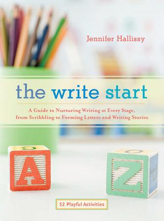 The Write Start by Jennifer Hallissy
