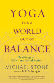 Yoga for a World Out of Balance