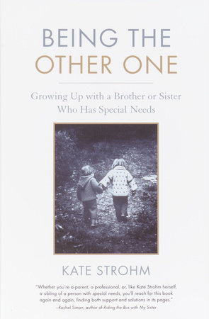 Being the Other One by Kate Strohm