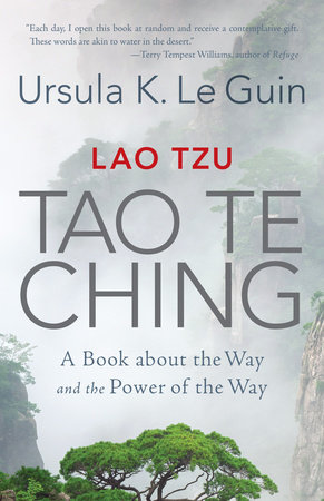 Lao Tzu: Tao Te Ching by Ursula K. Le Guin
