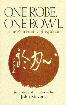 One Robe, One Bowl by John Stevens