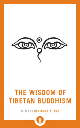 The Wisdom of Tibetan Buddhism by