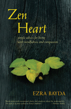 Zen Heart by Ezra Bayda