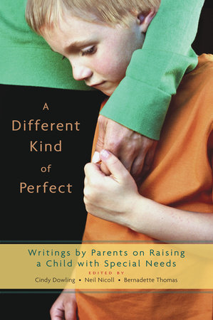 A Different Kind of Perfect by Cindy Dowling, Neil Nicoll and Bernadette Thomas