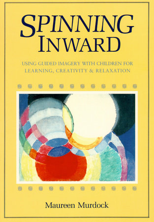 Guided Imagery with Children