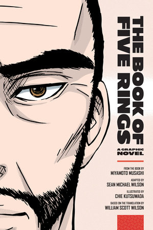 The Book of Five Rings by Sean Michael Wilson and Miyamoto Musashi