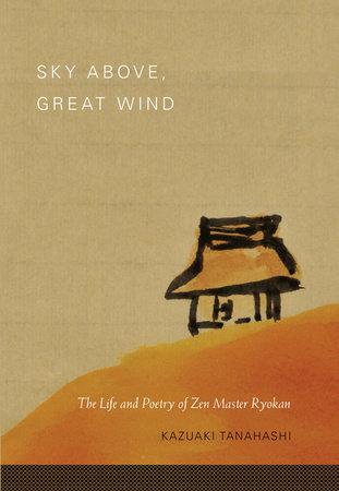 Sky Above, Great Wind by Kazuaki Tanahashi