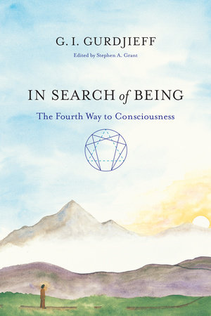 In Search of Being by G. I. Gurdjieff