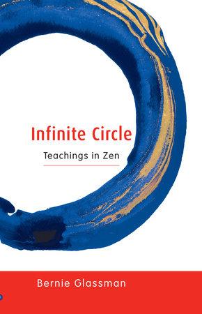 Infinite Circle by Bernie Glassman