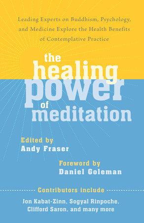 The Healing Power of Meditation by Andy Fraser