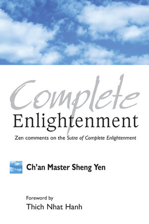 Complete Enlightenment by Master Sheng-Yen