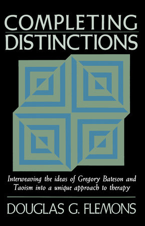 Completing Distinctions by Douglas G. Flemons