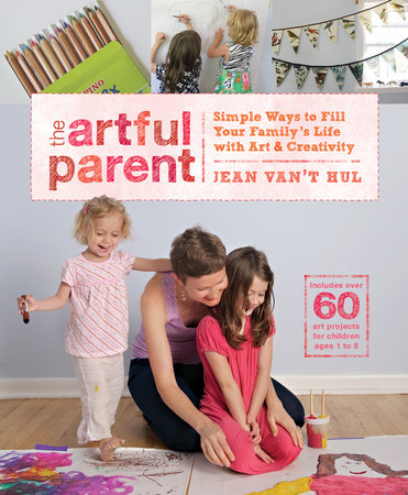The Artful Parent by Jean Van't Hul