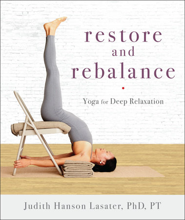 Restore and Rebalance by Judith Hanson Lasater