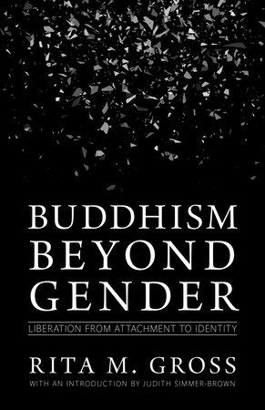 Buddhism beyond Gender by Rita M. Gross