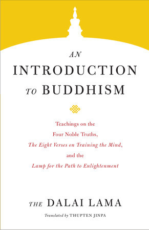 An Introduction to Buddhism by The Dalai Lama