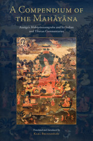 A Compendium of the Mahayana