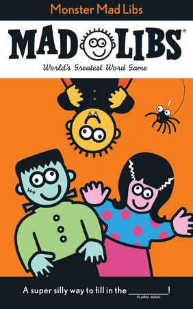 Monster Mad Libs by Roger Price and Leonard Stern
