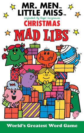 Miss Christmas.Mr Men Little Miss Christmas Mad Libs By Mad Libs 9780843182408 Penguinrandomhouse Com Books