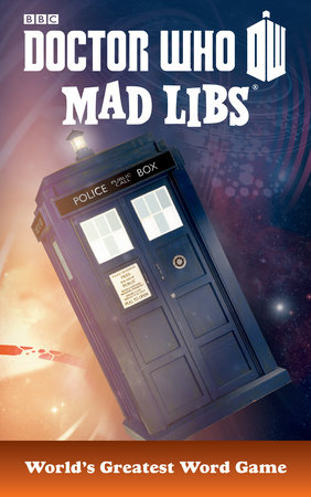 Doctor Who Mad Libs by Mad Libs