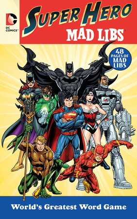 dc comics super hero mad libs by roger price leonard stern