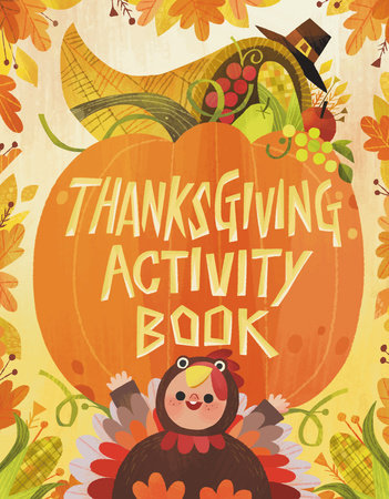 Thanksgiving Activity Book by Karl Jones