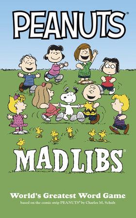 Peanuts Mad Libs by Mickie Matheis