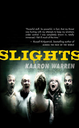 Slights by Kaaron Warren